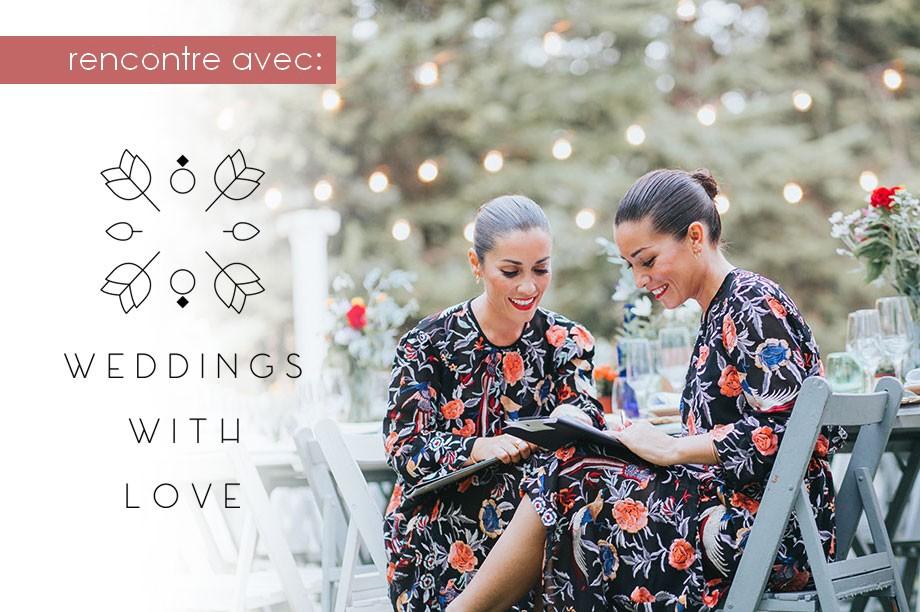 MisterWils part à la rencontre de « Weddings with Love »